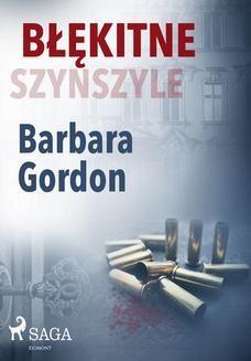 Chomikuj, ebook online Błękitne szynszyle. Barbara Gordon