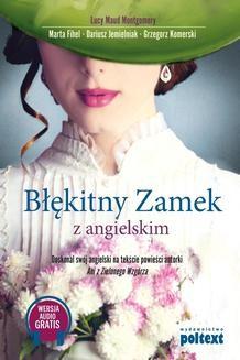 Chomikuj, ebook online Błękitny zamek z angielskim. Grzegorz Komerski