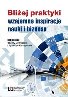 Ebook Bliżej praktyki – wzajemne inspiracje nauki i biznesu pdf