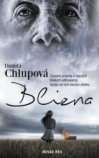Chomikuj, ebook online Blizna. Danuta Chlupová