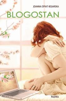Chomikuj, ebook online Blogostan. Joanna Opiat-Bojarska