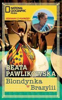 Chomikuj, ebook online Blondynka w Brazylii. Beata Pawlikowska