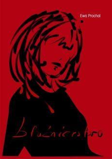 Chomikuj, ebook online Bluźnierstwo. Ewa Prochal