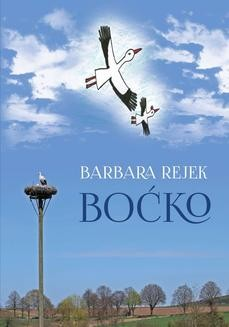 Chomikuj, ebook online Boćko. Barbara Rejek