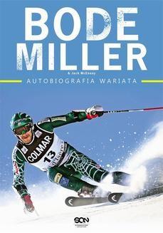 Chomikuj, ebook online Bode Miller. Autobiografia wariata. Bode Miller