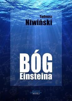 Chomikuj, pobierz ebook online Bóg Einsteina. Tadeusz Niwiński