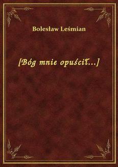 Chomikuj, ebook online [Bóg mnie opuścił…]. Bolesław Leśmian