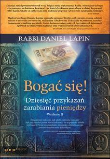 Chomikuj, ebook online Bogać się! Dziesięć przykazań zarabiania pieniędzy. Wydanie II. Rabbi Daniel Lapin