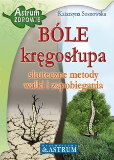 Chomikuj, ebook online Bóle kręgosłupa. Katarzyna Sosnowska
