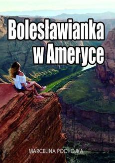 Chomikuj, ebook online Bolesławianka w Ameryce. Marcelina Pochojka