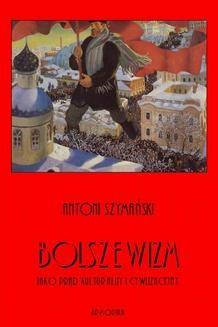 Ebook Bolszewizm jako prąd kulturalny i cywilizacyjny pdf