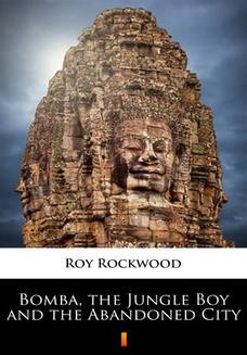 Ebook Bomba, the Jungle Boy and the Abandoned City pdf