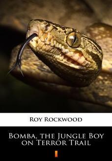 Ebook Bomba, the Jungle Boy on Terror Trail pdf