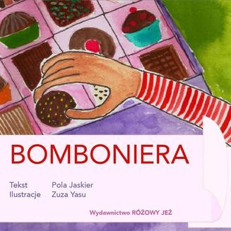 Chomikuj, ebook online Bomboniera. Czyli pierwsza podróż Poli i Fela. Pola Jaskier