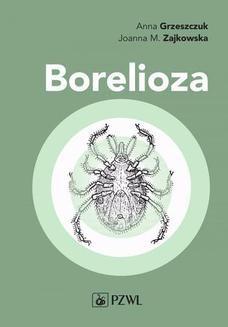 Chomikuj, ebook online Borelioza. Anna Grzeszczuk