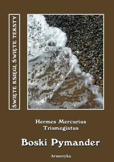 Chomikuj, ebook online Boski Pymander (Pimander). Hermes Mercurius Trismegistus