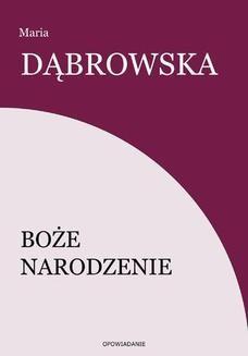 Chomikuj, ebook online Boże Narodzenie. Maria Dąbrowska