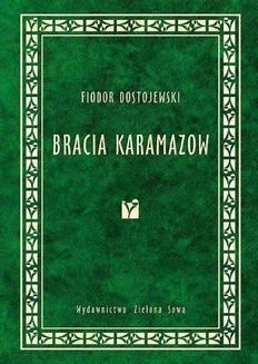 Chomikuj, pobierz ebook online Bracia Karamazow. Fiodor Dostojewski