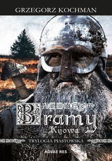 Chomikuj, ebook online Bramy Kijowa. Grzegorz Kochman