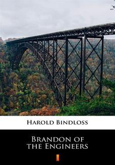 Chomikuj, ebook online Brandon of the Engineers. Harold Bindloss