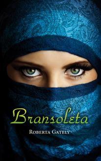Chomikuj, ebook online Bransoleta. Roberta Gately