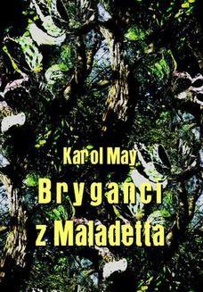 Chomikuj, ebook online Bryganci z Maladetta. Karol May
