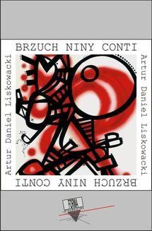 Chomikuj, ebook online Brzuch Niny Conti. Artur Daniel Liskowacki