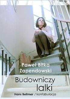 Chomikuj, ebook online Budowniczy lalki. Hans Bellmer/konfabulacja. Paweł Bitka Zapendowski