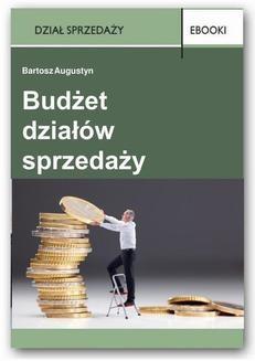 Chomikuj, ebook online Budżet działów sprzedaży. Bartosz Augustyn
