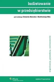 Chomikuj, ebook online Budżetowanie w przedsiębiorstwie. Edward Nowak