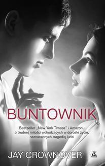 Chomikuj, ebook online Buntownik. Jay Crownover