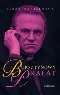 Chomikuj, ebook online Bursztynowy Prałat. Jerzy Danilewicz