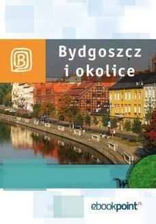 Chomikuj, ebook online Bydgoszcz i okolice. Miniprzewodnik. Praca zbiorowa