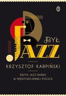 Chomikuj, ebook online Był jazz. Krzysztof Karpiński