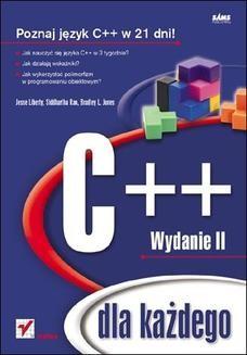 Chomikuj, ebook online C++ dla każdego. Wydanie II. Jesse Liberty