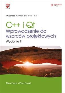Chomikuj, ebook online C++ i Qt. Wprowadzenie do wzorców projektowych. Wydanie II. Alan Ezust
