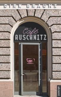 Chomikuj, ebook online Café Auschwitz. Dirk Brauns