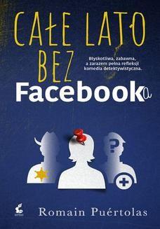 Chomikuj, ebook online Całe lato bez Facebooka. Puertolas Romain