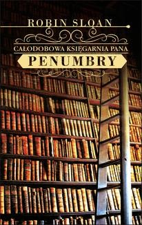 Ebook Całodobowa księgarnia Pana Penumbry pdf