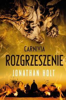Chomikuj, ebook online Carnivia. Rozgrzeszenie. Jonathan Holt
