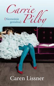 Chomikuj, ebook online Carrie Pilby. Nieznośnie genialna. Caren Lissner