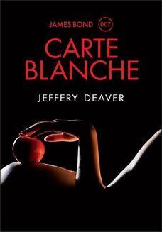 Chomikuj, pobierz ebook online Carte Blanche. Jeffery Deaver