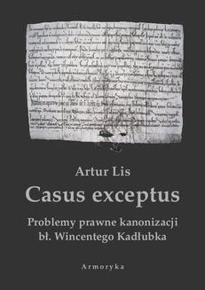 Ebook Casus exceptus Problemy prawne kanonizacji bł. Wincentego Kadłubka pdf