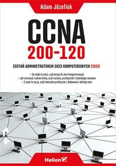 Ebook CCNA 200-120. Zostań administratorem sieci komputerowych Cisco pdf