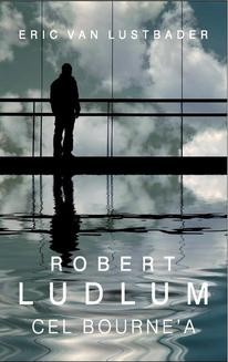 Chomikuj, ebook online Cel Bourne a. Robert Ludlum