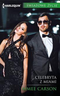 Ebook Celebryta z Miami pdf