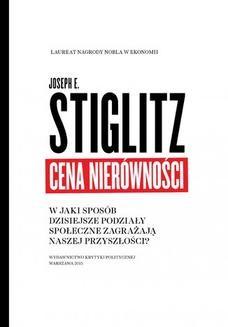 Chomikuj, ebook online Cena nierówności. Joseph E. Stiglitz