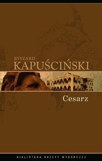 Chomikuj, ebook online Cesarz. Ryszard Kapuściński