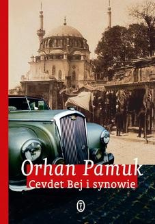 Chomikuj, ebook online Cevdet Bej i synowie. Orhan Pamuk