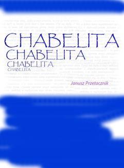 Chomikuj, ebook online Chabelita. Janusz Przetacznik